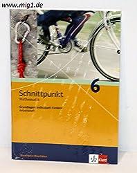 Schnittpunkt - Ausgabe für Nordrhein-Westfalen - Neubearbeitung. Mathematik für Realschulen: Schnittpunkt - Ausgabe für Nordrhein-Westfalen - ... 6. Schuljahr: Arbeitsheft plus Lösungen