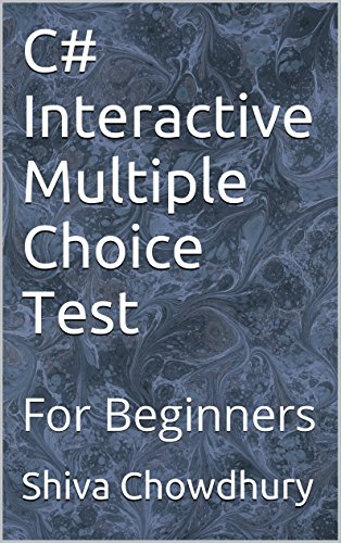 C# Interactive Multiple Choice Test: For Beginners