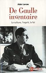 De Gaulle inventaire : La culture, l'esprit, la foi