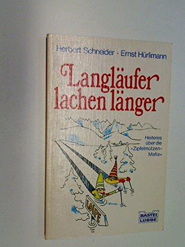 Langläufer lachen länger. Bastei aschenbuch 10354. 3404103548
