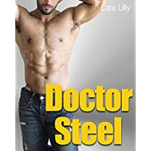 Doctor Steel (Older Man Younger Woman Steamy Medical Story) (English Edition)