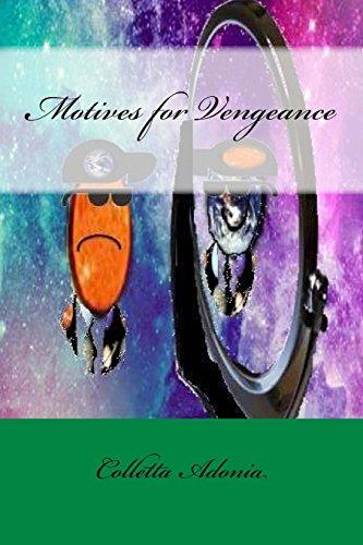 Motives for Vengeance par Colletta Adonia
