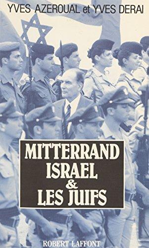 Mitterrand, Israël et les juifs