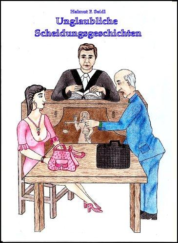 Unglaubliche Scheidungsgeschichten