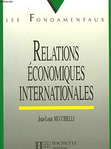 RELATIONS ECONOMIQUES INTERNATIONALES. 2ème édition 1994