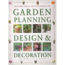 The Practical Encyclopedia of Garden Planning Design and Decoration