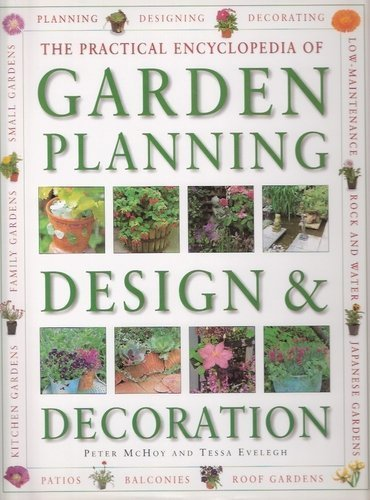 The Practical Encyclopedia of Garden Planning Design and Decoration par  . (Relié)