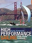 High Performance Sailing: Faster Raci...