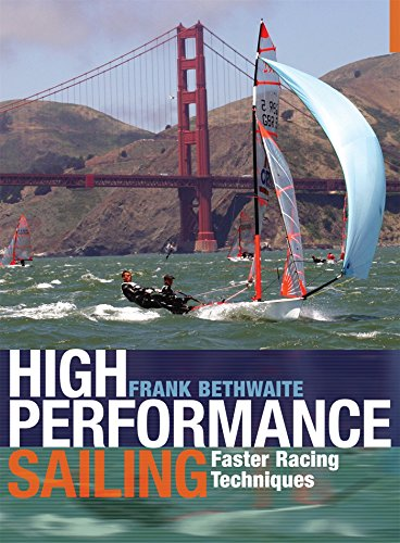 High Performance Sailing: Faster Racing Techniques - Boot Neues