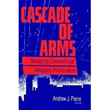 Cascade of Arms: Managing Conventional Weapons Proliferation