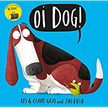 Oi Dog! (Oi Frog and Friends, Band 2)