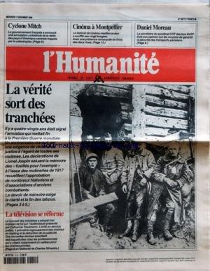 HUMANITE (L') [No 16871] du 11/11/1998 - LA VERITE SORT DES TRANCHEES - LA 1ERE GUERRE MONDIALE - JOSPIN LA TELE SE REFORME DANIEL MOREAU - LES MOYENS DE GARANTIR LA SECURITE DES TRANSPORTS PARISIENS CINEMA A MONTPELLIER LE CYCLONE MITCH ET L'AMERIQUE CENTRALE FRAPPES PAR LA CATASTROPHE par Collectif