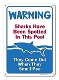 bienternary Pool Schilder–Sharks Wurden Entdeckt in Diesem Pool–Pool Rules–Den Großen