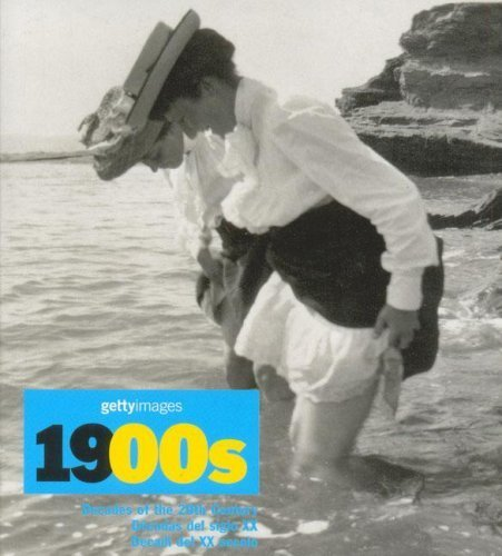 1900s. Decades of the 20th Century; D?cadas del siglo XX; Decadi del XX secolo, Trilingual by Nick Yapp (2004-05-04)