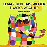 Elmar und das Wetter - David McKee