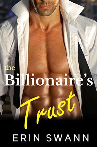 The Billionaire's Trust: Covington Billionaires Book 1 (A Billionaire Romance Love Story) (English Edition)