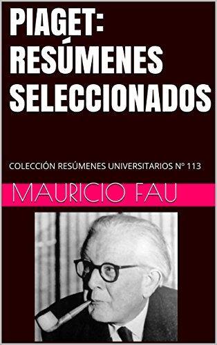 piaget-resumenes-seleccionados-coleccion-resumenes-universitarios-n-113