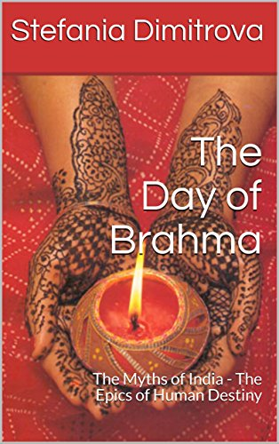 the-day-of-brahma-the-myths-of-india-the-epics-of-human-destiny-psychology-of-mythology-english-edit