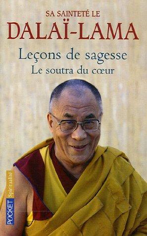 Leons de sagesse : Le soutra du coeur