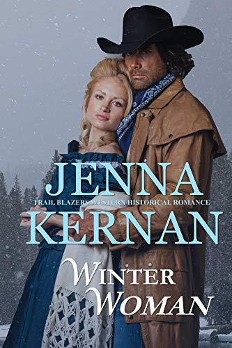 Winter Woman: Trail Blazers Western Historical Romance