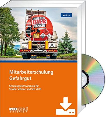 Mitarbeiterschulung Gefahrgut - Expertenpaket: Schulung/Unterweisung 2019 nach GGVSEB und ADR/RID/IMDG-Code - Teilnehmer- und Referentenunterlagen (CD-ROM/Download)