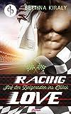 Auf der Zielgeraden ins Glück (Chick Lit, Liebe, Sports Romance) (Die Racing Love Reihe 3) von Bettina Kiraly