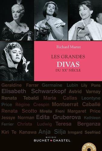 Les grandes divas du XXe siècle (1CD audio) par Richard Martet