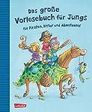 Das große Vorlesebuch für Jungs: für Piraten, Ritter und Abenteurer - Margit Auer