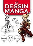 Le dessin Manga...