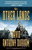 The Other Lands: The Acacia Trilogy, Book Two