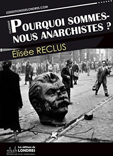 Couverture du livre Pourquoi sommes nous anarchistes?