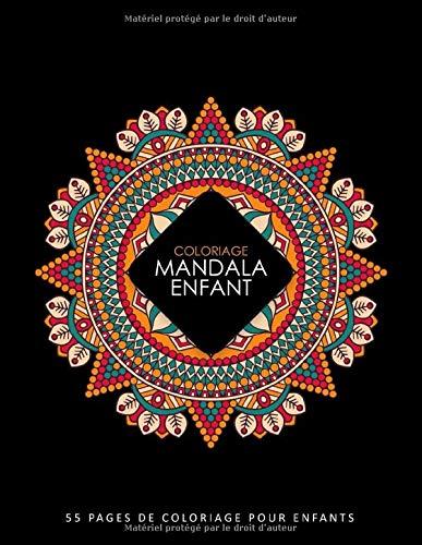 Coloriage Mandala Enfant: 55 Mandala à Colorier Enfant - Mandala Livre de Coloriage pour Enfants - Mandala Livre Enfant - Coloriage Mandalas Faciles | Mandala Enfant par Ernest Creative Designs
