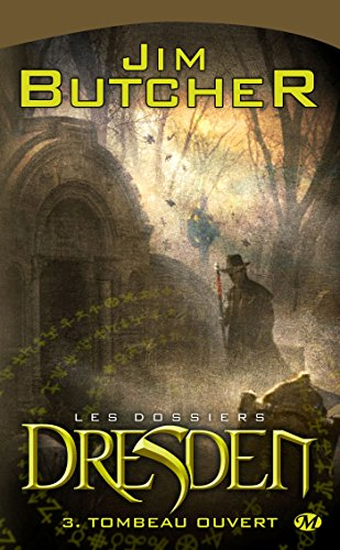 Les Dossiers Dresden, Tome 3: Tombeau ouvert