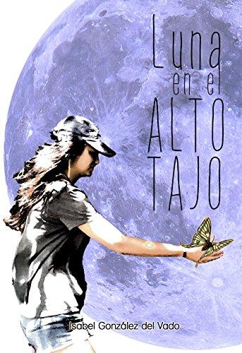 Luna en el Alto Tajo eBook: González del Vado, Isabel: Amazon.es ...