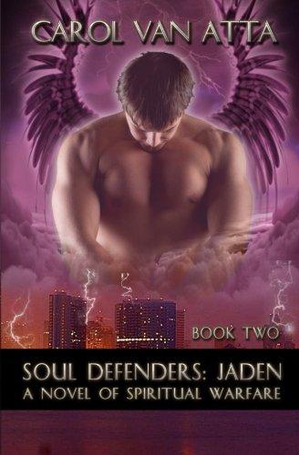 Soul Defenders: Jaden: Volume 1