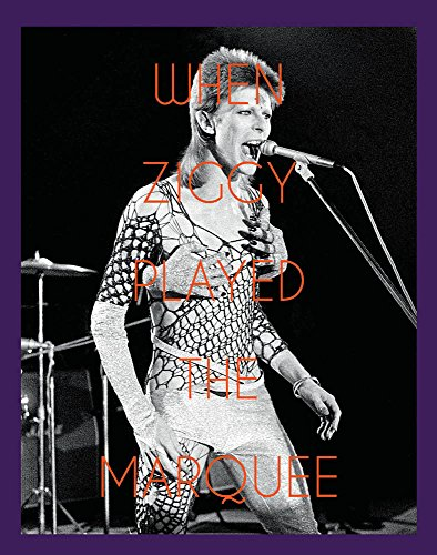 When Ziggy Played the Marquee: David Bowie's Last Performance As Ziggy Stardust par Terry O'Neill
