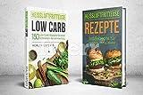 Heissluftfritteuse Rezepte + Heissluftfritteuse Low Carb Bundle: Heissluftfritteuse Rezepte + Heissluftfritteuse Low Carb das Kochbuch mit über 315 Rezepte für Anfänger, Berufstätige kochen ohne Fett