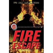 The Dead Man Files: Fire Escape (Go!)