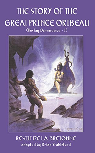 The Story of the Great Prince Oribeau (French science fiction Book 186) (English Edition)