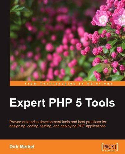 Expert PHP 5 Tools by Dirk Merkel (2010-03-30) par Dirk Merkel;
