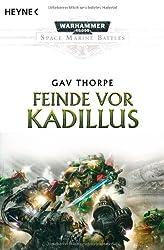 Feinde vor Kadillus: Warhammer-40,000-Roman