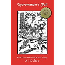 Necromancer's Fall: Book Three of the Flesh & Bone Trilogy