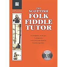 The Scottish Folk Fiddle - Tutor