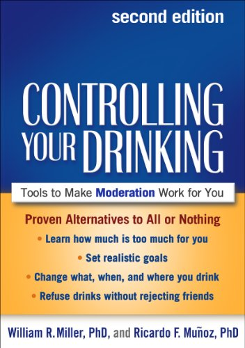 Controlling Your Drinking, Second Edition: Tools to Make Moderation Work for You (English Edition)
