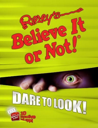 Ripley's Believe It Or Not! Dare to Look! (ANNUAL) by Ripley's Believe It Or Not (2013-09-10)