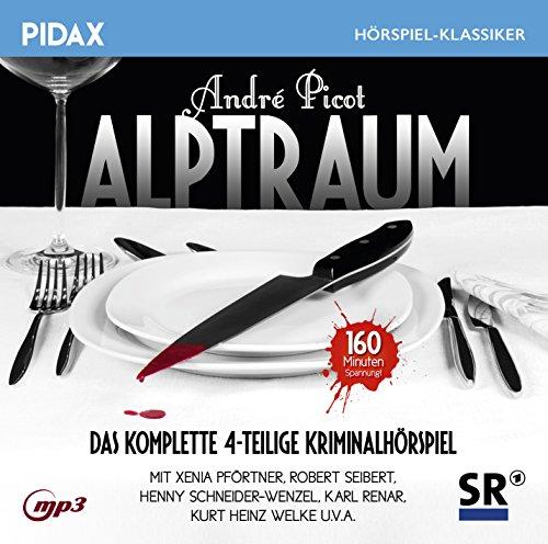 Pidax Hörspiel-Klassiker - Alptraum (Picot André) SR 1965 / pidax 2016