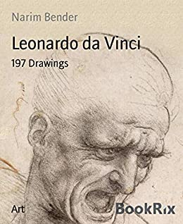 Leonardo da Vinci: 197 Drawings (English Edition) eBook: Bender ...