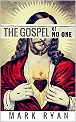 The Gospel of No One