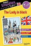 Anglais 4e-3e The Lady in black - Cahier de vacances