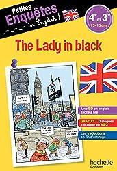 Anglais 4e-3e The Lady in black - Cahier de vacances